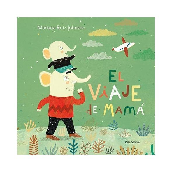EL VIAJE DE MAMÁ. VARIOS IDIOMAS