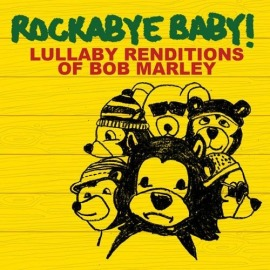 CD LULLABY RENDITIONS OF BOB MARLEY