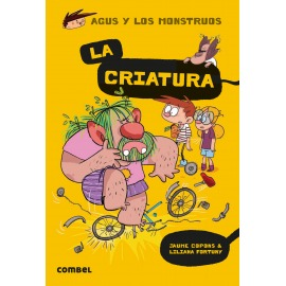 Agus y los monstruos, la Criatura