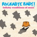 CD LULLABY RENDITIONS OF MUSE