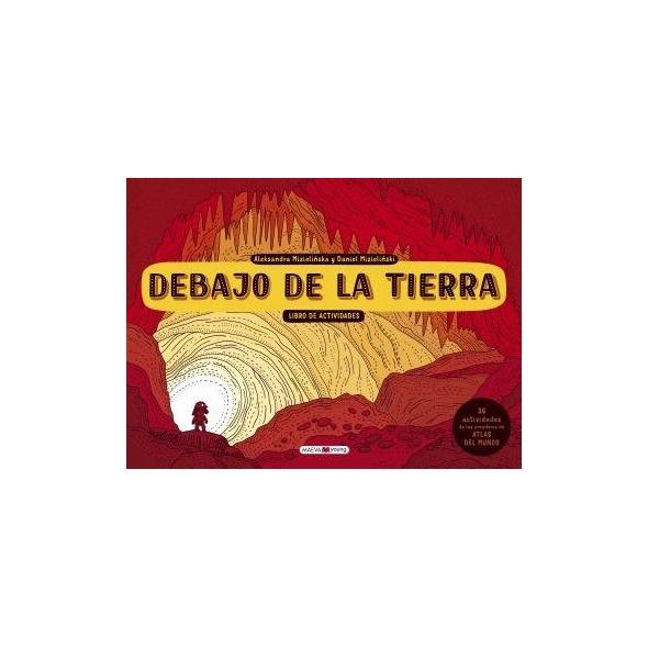 DEBAJO DE LA TIERRA, LIBRO DE ACTIVIDADES